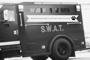 When You're Walking The Dog And The S.W.A.T Team Asks To Speak With You