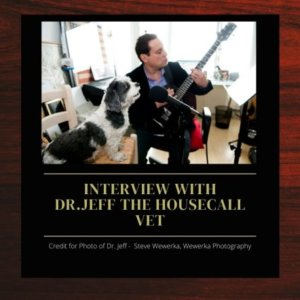 Good Advice From Dr. Jeff the NYC Housecall Vet